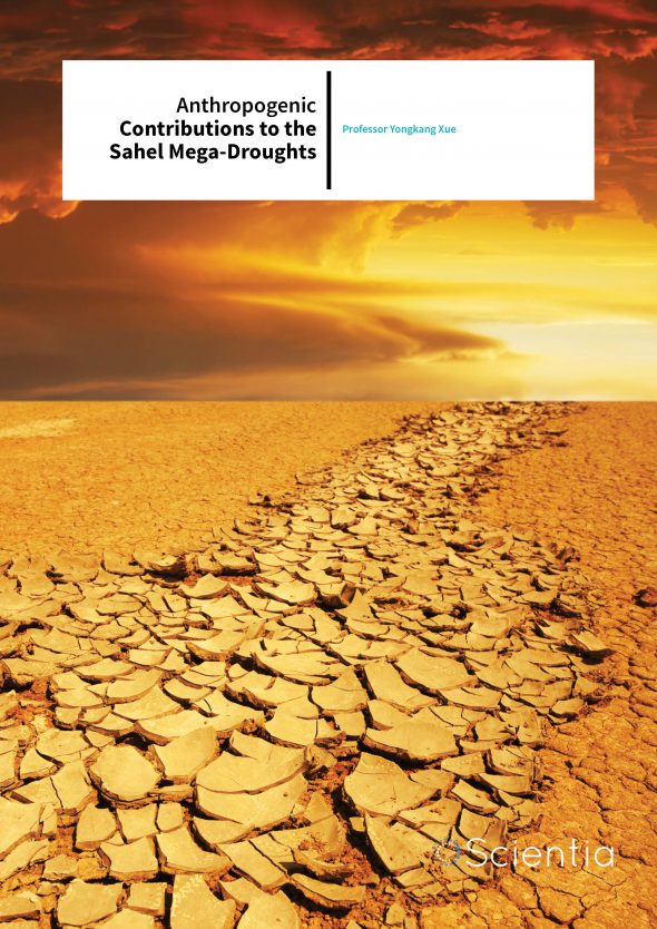 Professor Yongkang Xue – Anthropogenic Contributions To The Sahel Mega-droughts