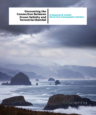 Dr Raymond W. Schmitt – Uncovering The Connection Between Ocean Salinity And Terrestrial Rainfall